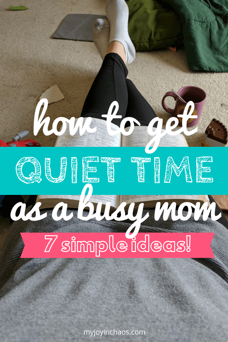quiet time with God as a busy mom