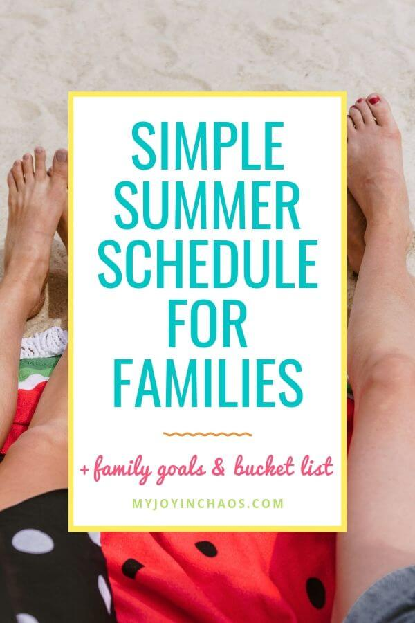 legs on the beach with words simple summer schedule for families