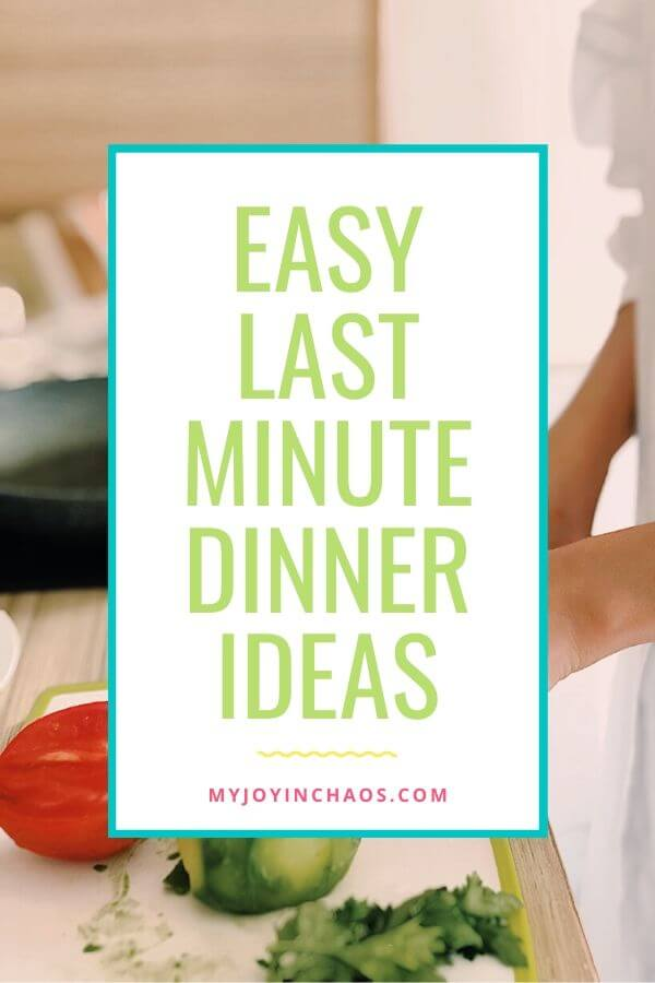 woman cooking last minute dinner ideas