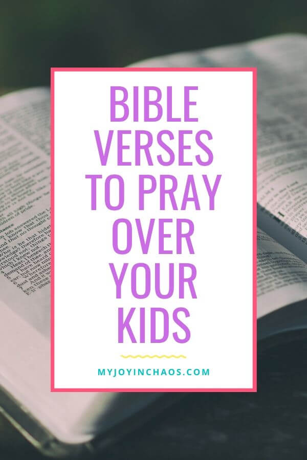 bible verses to pray over your kids