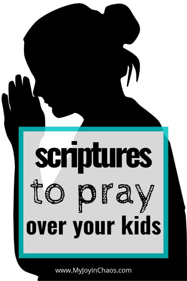 silhouette of woman praying with words scripture pray for your kids